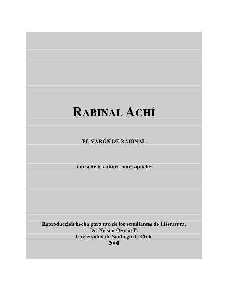 RABINAL ACHÍ                 EL VARÓN DE RABINAL              Obra de la cultura maya-quichéReproducción hecha para uso de...