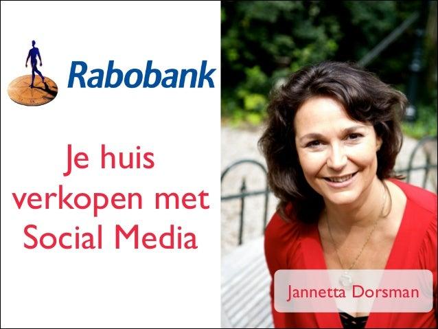 Je huis verkopen met Social Media Jannetta Dorsman