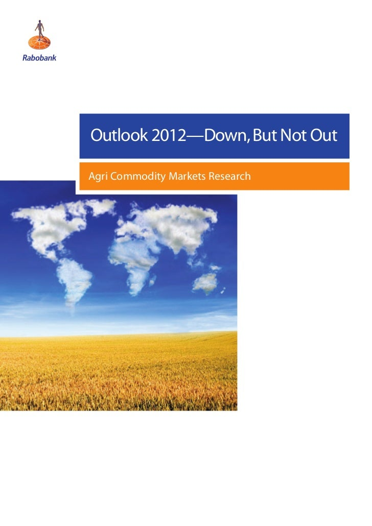 Outlook 2012—Down, But Not OutAgri Commodity Markets Research
