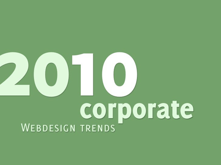 2010      corporateWebdesign trends