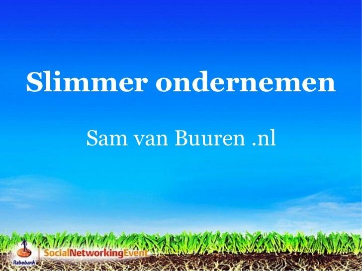 Slimmer ondernemen Sam van Buuren .nl
