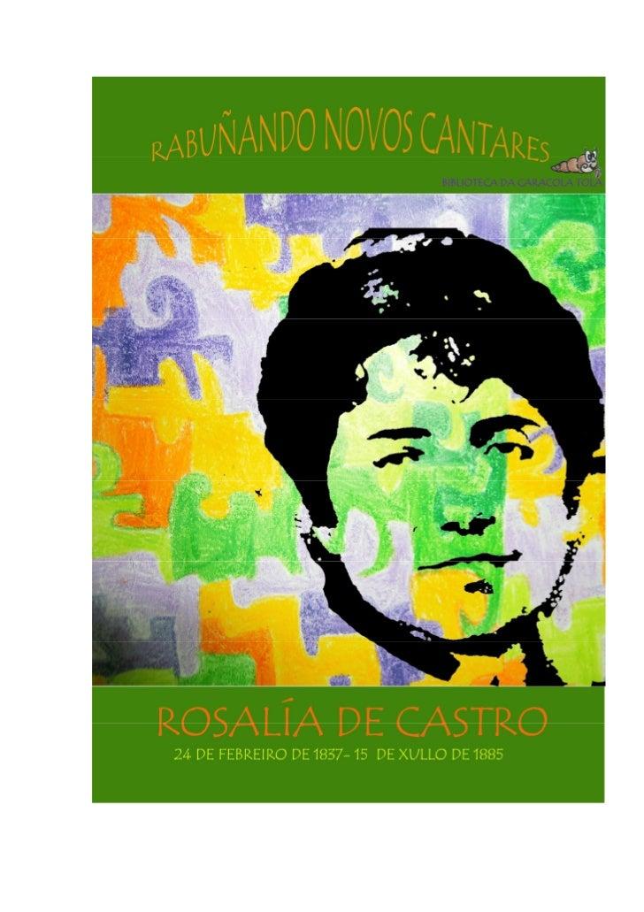 """Ao conxunto de actividades suxeridaspara conmemorar o 24 de febreiro o Día deRosalía quixemos chamarlle """"RABUÑANDONOVOS CA..."""