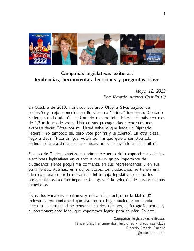 Campañas legislativas exitosas:Tendencias, herramientas, lecciones y preguntas claveRicardo Amado Castillo@ricardoamadoc1...