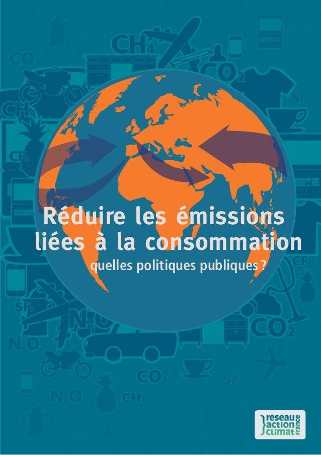 Réduire les émissions liées à la consommation quelles politiques publiques?