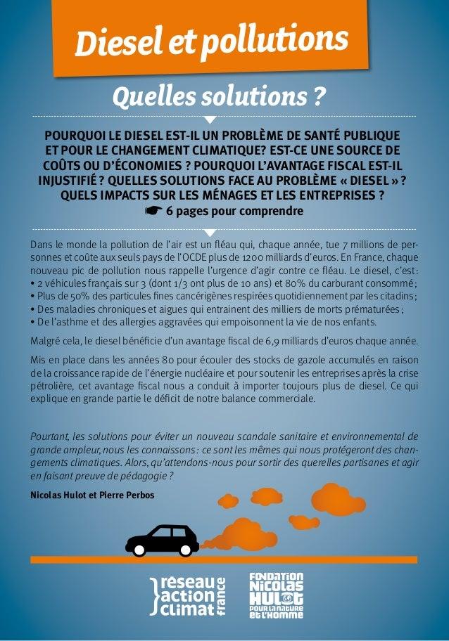 Quelles solutions ? Pourquoi le diesel est-il un problème de santé publique et pour le changement climatique? Est-ce une s...