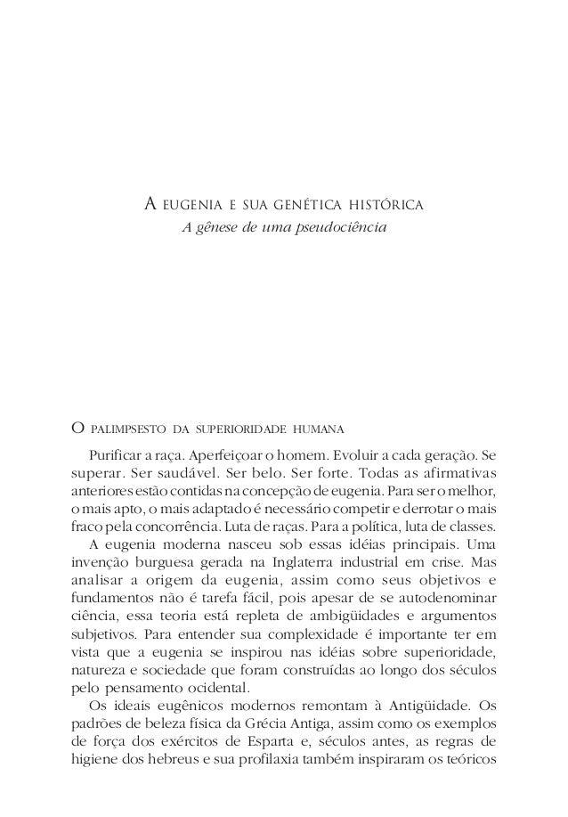 A EUGENIA E SUA GENÉTICA HISTÓRICAA gênese de uma pseudociênciaO PALIMPSESTO DA SUPERIORIDADE HUMANAPurificar a raça. Aper...