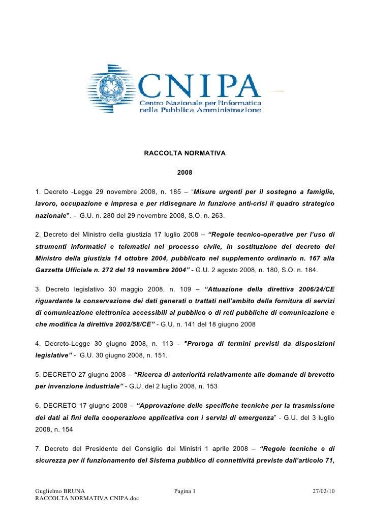 """RACCOLTA NORMATIVA                                                 2008  1. Decreto -Legge 29 novembre 2008, n. 185 – """"Mis..."""