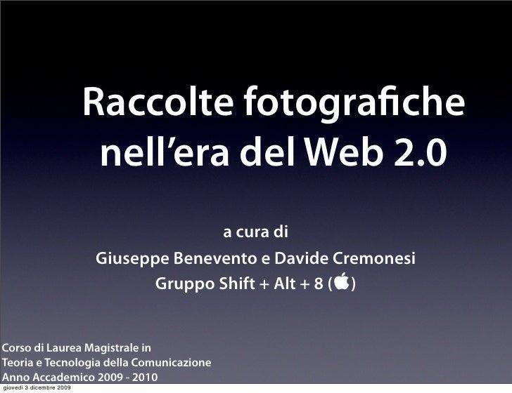 Raccolte fotogra che                            nell'era del Web 2.0                                         a cura di    ...