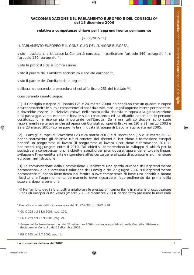 Raccomandazione del Parlamento europeo e del Consiglio                    RACCOMANDAZIONE DEL PARLAMENTO EUROPEO E DEL CON...