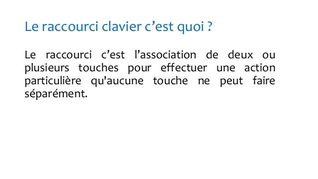 Raccourcis clavier Slide 2