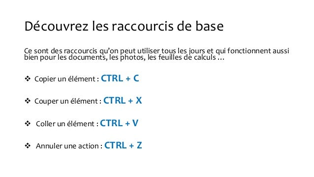 Raccourcis clavier Slide 3