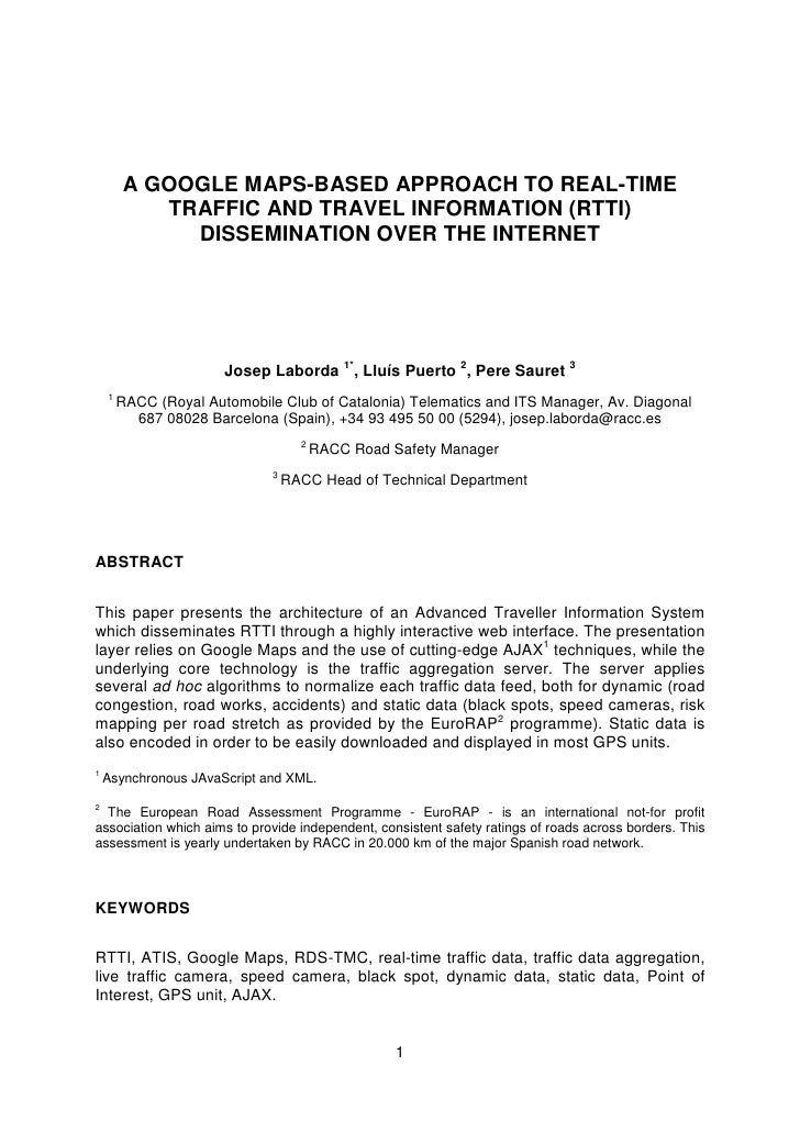 A GOOGLE MAPS-BASED APPROACH TO REAL-TIME            TRAFFIC AND TRAVEL INFORMATION (RTTI)              DISSEMINATION OVER...