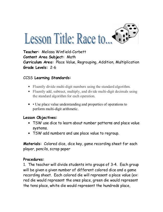 Teacher: Melissa Winfield-Corbett  Content Area Subject: Math  Curriculum Area: Place Value, Regrouping, Addition, Multipl...