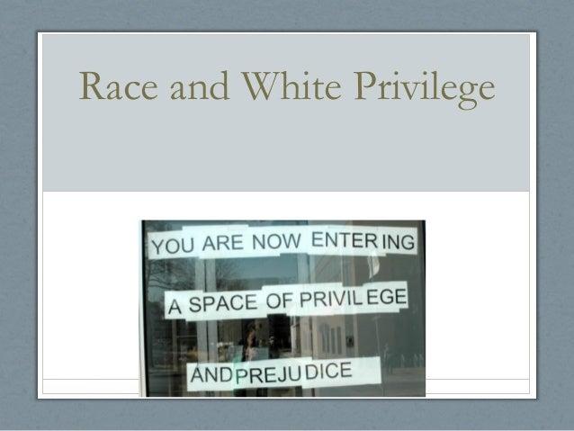 Race and White Privilege
