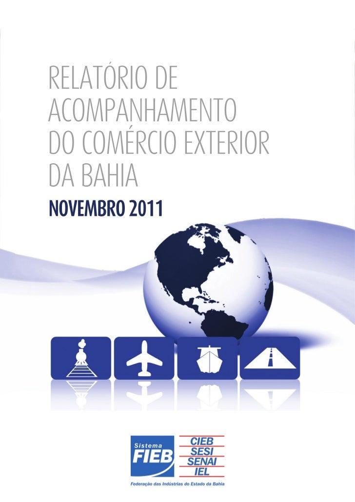 RELATÓRIO DEACOMPANHAMENTODO COMÉRCIO EXTERIORDA BAHIANOVEMBRO 2011