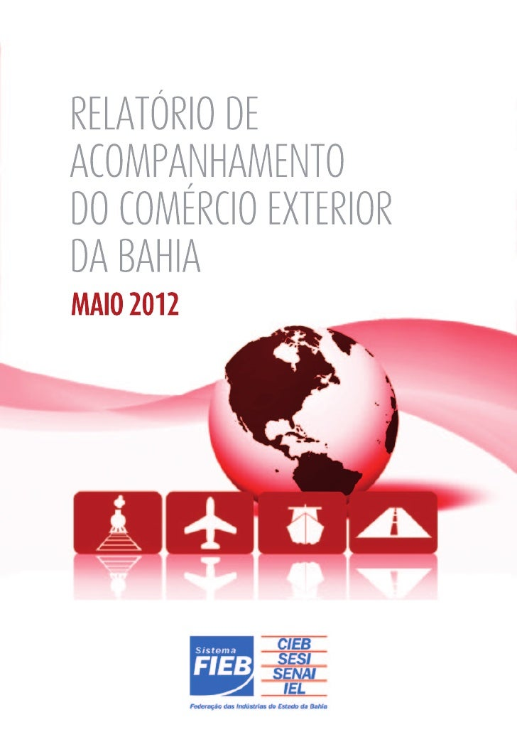 RELATÓRIO DEACOMPANHAMENTODO COMÉRCIO EXTERIORDA BAHIAMAIO 2012