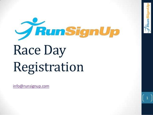 Race DayRegistrationinfo@runsignup.com                     1