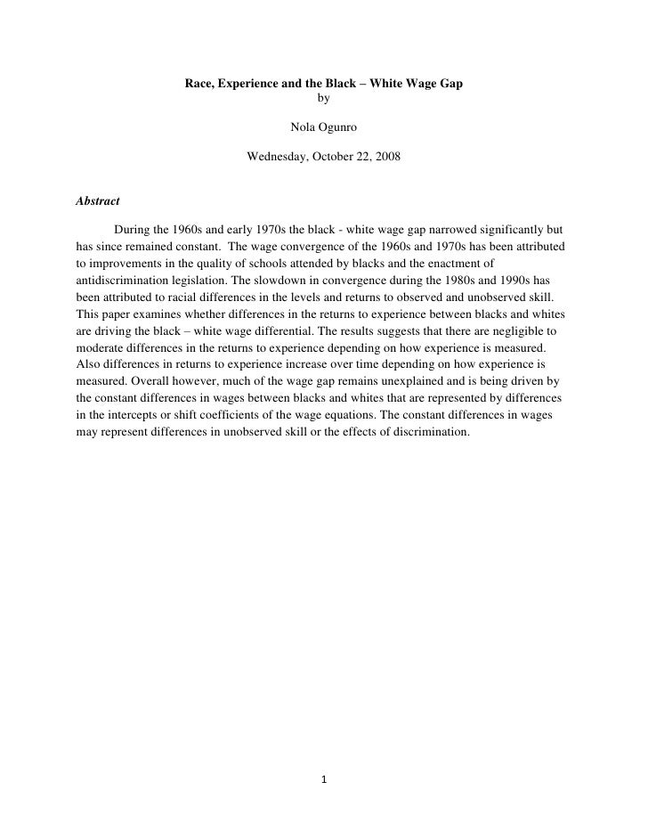 Race, Experience and the Black – White Wage Gap<br />by <br />Nola Ogunro<br />Wednesday, October 22, 2008<br />Abstract<b...