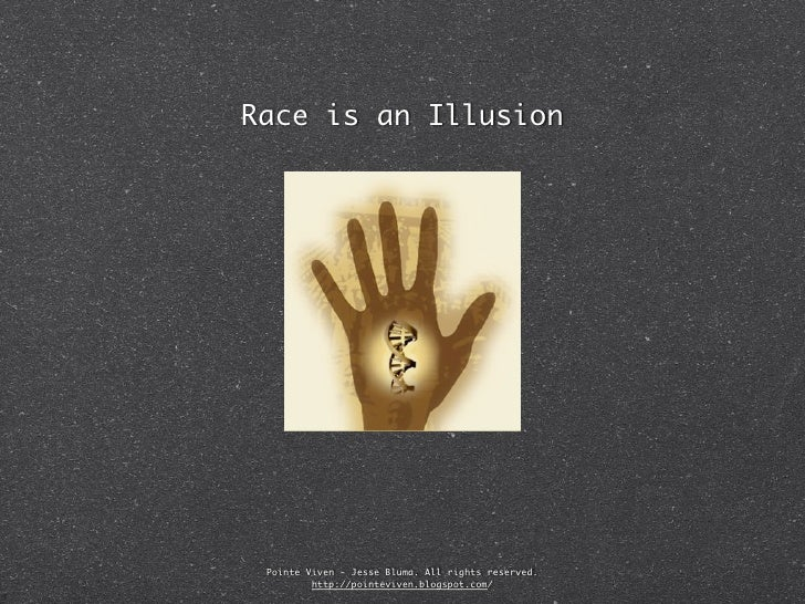 Race is an Illusion Pointe Viven - Jesse Bluma. All rights reserved.         http://pointeviven.blogspot.com/