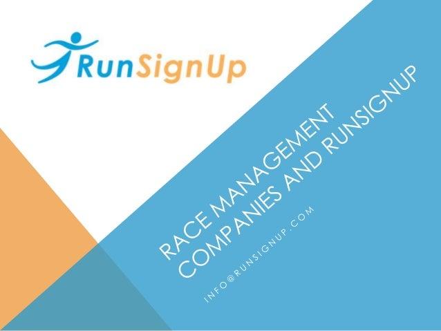 AGENDA Partner Program Overview Example Partners – Race Management Companies Cross Race Management & Marketing RD Go - Rac...