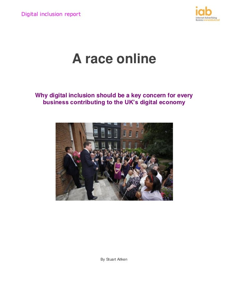 Digital inclusion report                    A race online     Why digital inclusion should be a key concern for every     ...