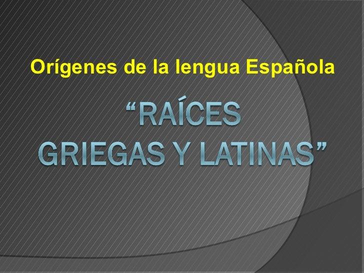 Orígenes de la lengua Española