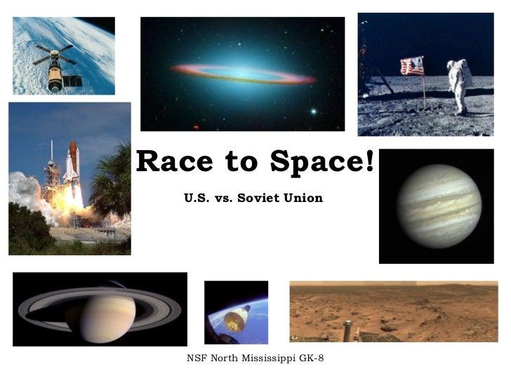Race to Space! U.S. vs. Soviet Union NSF North Mississippi GK-8