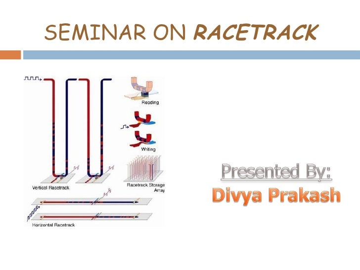 SEMINAR ON  RACETRACK