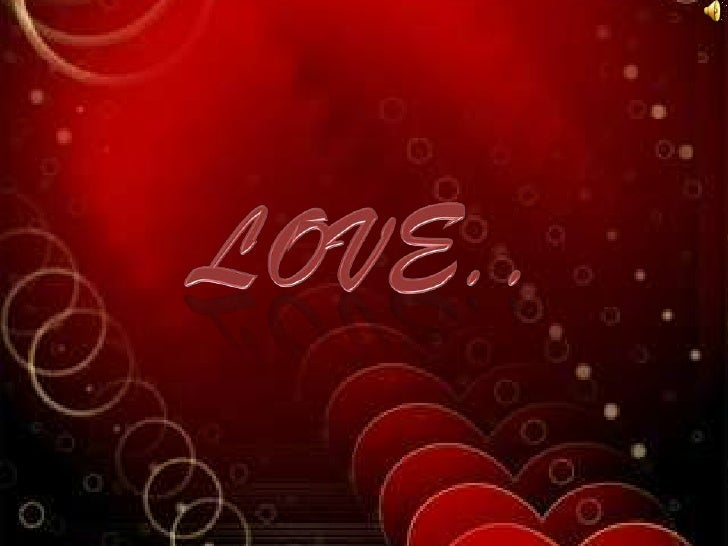 LOVE..<br />