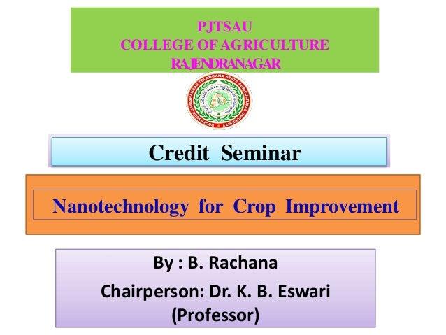 Nanotechnology for crop improvement