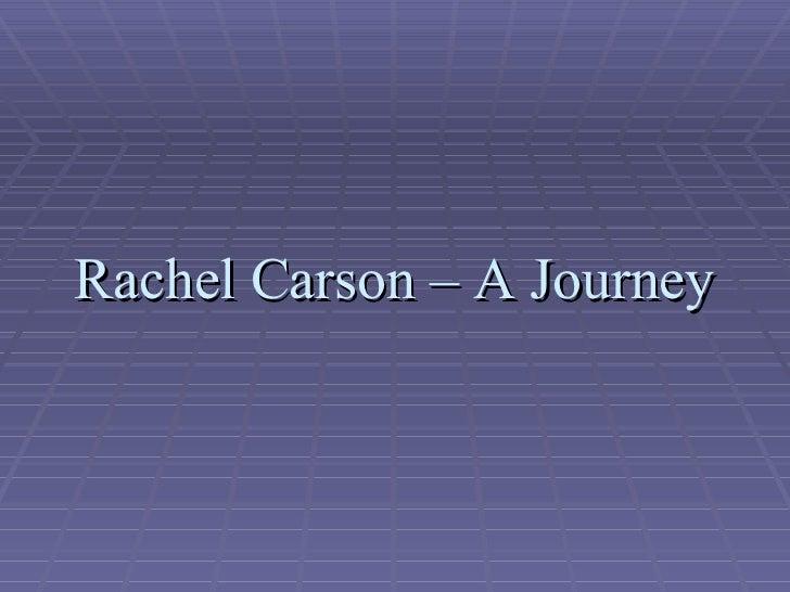 Rachel Carson – A Journey