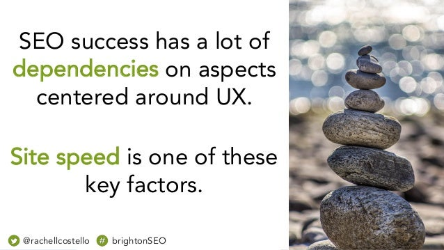 Site speed is one of these key factors. @rachellcostello brightonSEO SEO success has a lot of dependencies on aspects cent...
