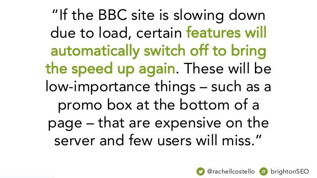 """""""If the BBC site is slowing down due to load, certain features will automatically switch off to bring the speed up again. ..."""