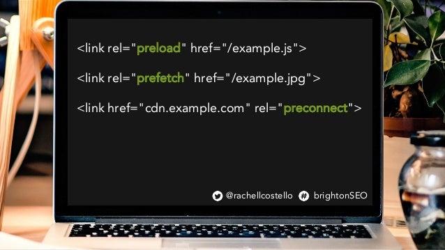 """<link rel=""""preload"""" href=""""/example.js""""> <link rel=""""prefetch"""" href=""""/example.jpg""""> <link href=""""cdn.example.com"""" rel=""""precon..."""