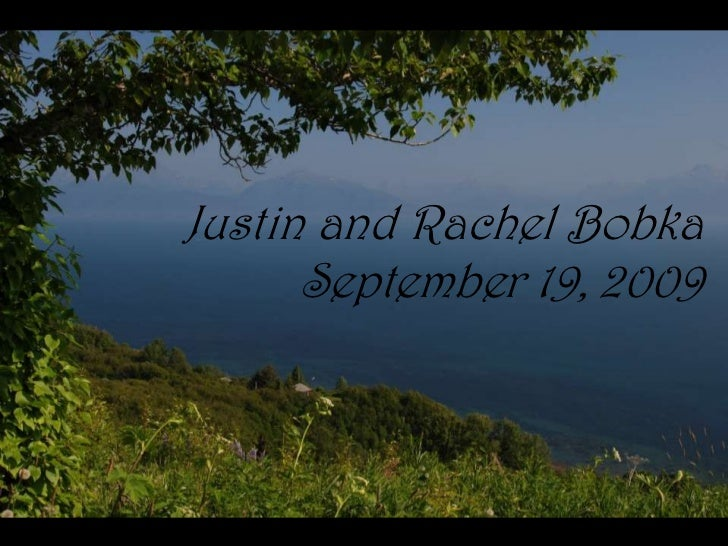 5<br />Justin and Rachel Bobka<br />September 19, 2009<br />