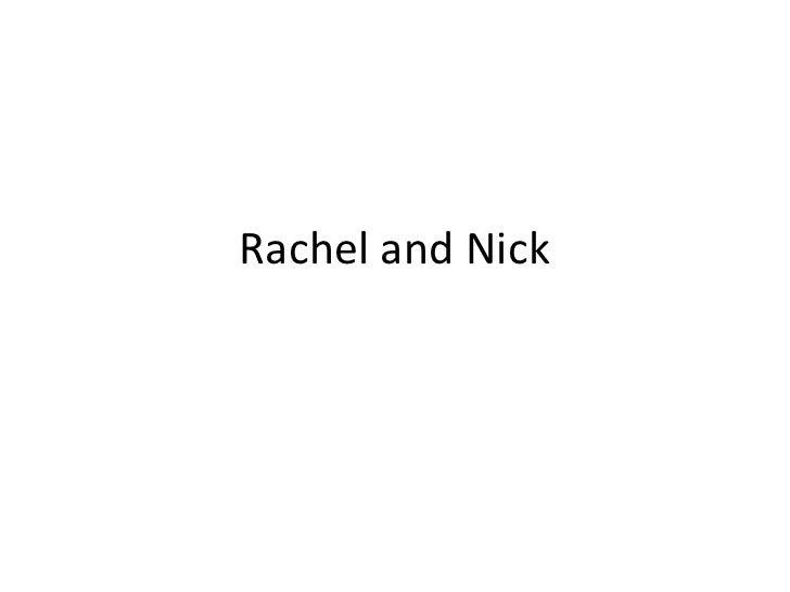 Rachel and Nick<br />