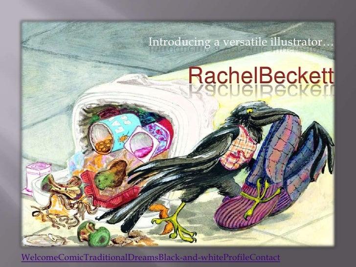Introducing a versatile illustrator…                                        RachelBeckett     WelcomeComicTraditionalDream...