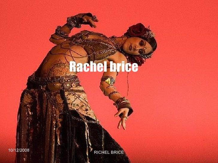 Rachel brice 10/12/2008 RICHEL BRICE