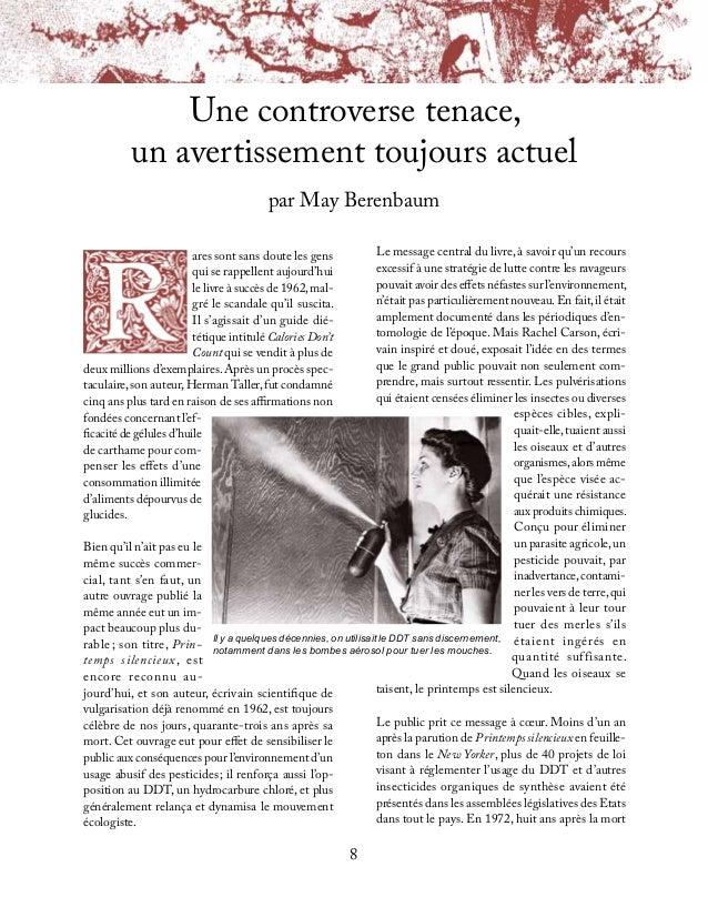 9de Rachel Carson, l'Agence pour la protection del'environnement nouvellement créée interdisaitl'emploi du DDT sur le terr...