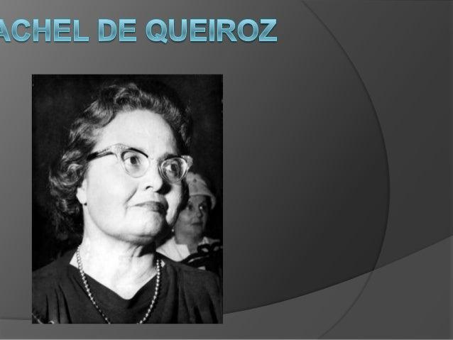 Introduçao   Rachel de Queiroz (Fortaleza, 17 de novembro de 1910 — Rio de Janeiro, 4 de novembro de 2003) foi uma tradut...