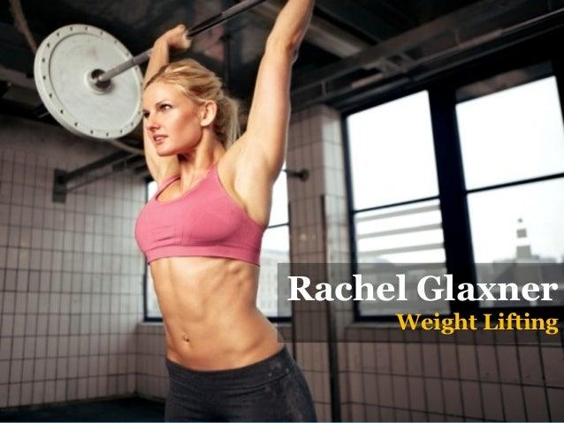 Rachel Glaxner Weight Lifting