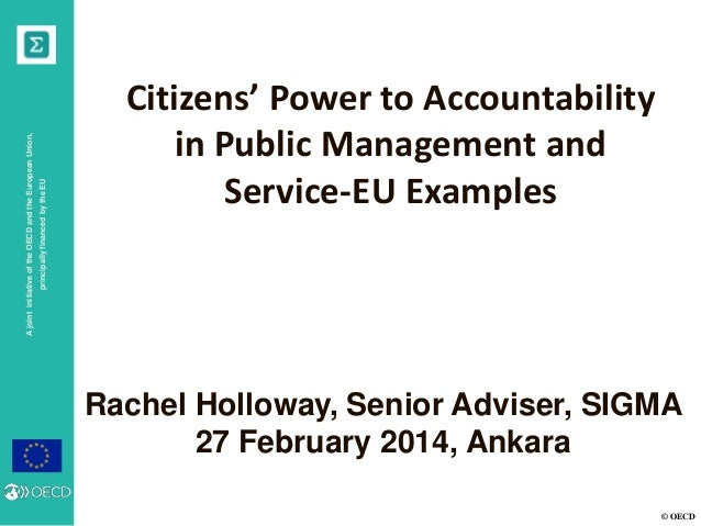 principally financed by the EU  A joint initiative of the OECD and the European Union,  Citizens' Power to Accountability ...