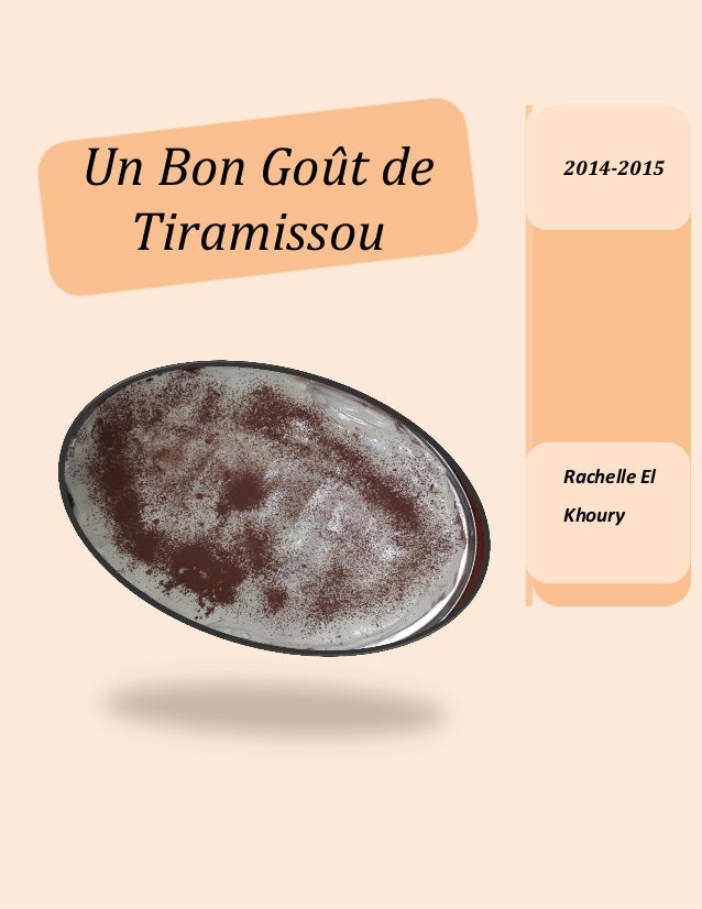 2014-2015 Rachelle El Khoury Un Bon Goût de Tiramissou