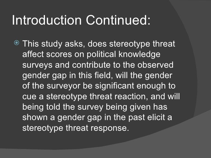 an analysis of the stereotype threat Stereotype threat may affect many other dimensions of schooling and education reform beyond testing a classroom or school culture , for example, can potentially exacerbate or mitigate the negative consequences of stereotype threat—in both subtle and blatant ways.
