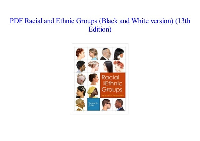 Racial and ethnic groups 14th edition schaefer test bank.