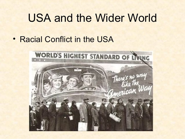 USA and the Wider World • Racial Conflict in the USA