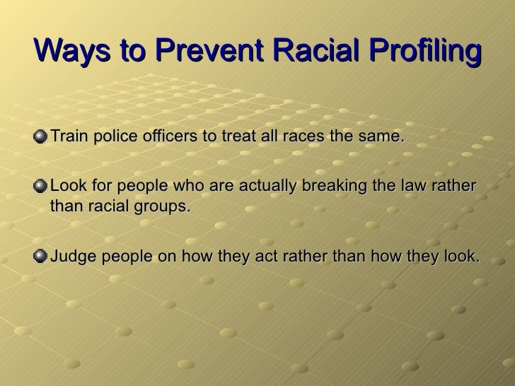 the race against racial profiling Racial discrimination lawsuits against big-name companies such as wal-mart stores inc, abercrombie & fitch, and general electric have focused national attention on the indignities that minority employees suffer on the job not only have such lawsuits pointed out common forms of discrimination that.