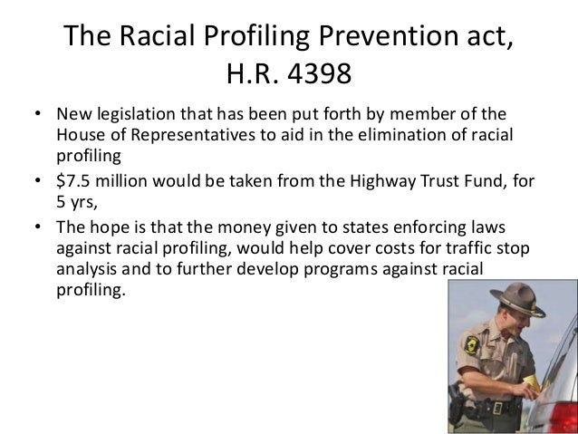 an analysis of the practice of racial profiling Read this essay on analysis of racial profiling in the criminal justice system come browse our large digital warehouse of free sample essays get the knowledge you.