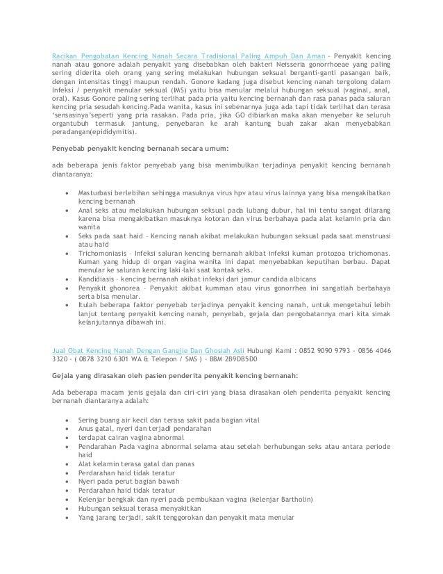 Racikan Pengobatan Kencing Nanah Secara Tradisional Paling Ampuh Dan Aman - Penyakit kencing nanah atau gonore adalah peny...