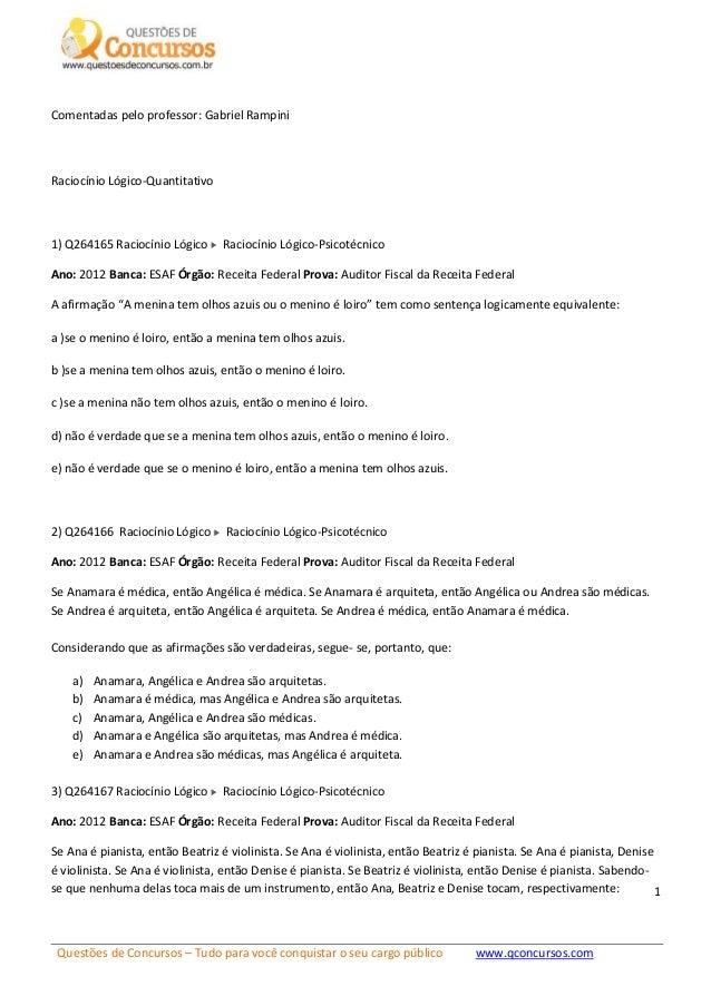 Questões de Concursos – Tudo para você conquistar o seu cargo público www.qconcursos.com 1 Comentadas pelo professor: Gabr...
